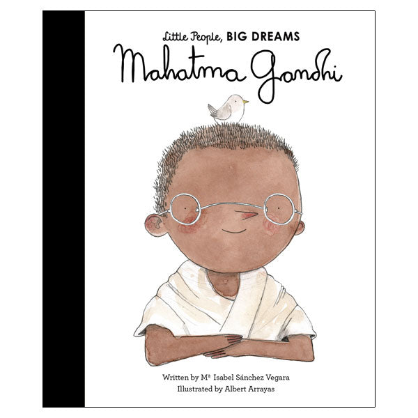 Little People Big Dreams - Mahatma Ghandi