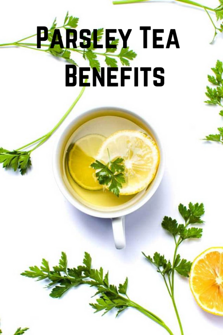 Parsley Tea - Parsley Tea Benefits