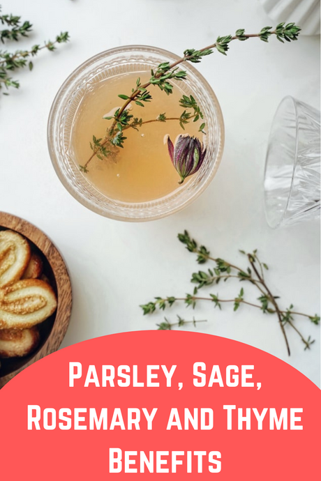 Parsley, Sage, Rosemary and Thyme Benefits