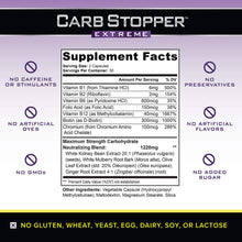 Load image into Gallery viewer, Carb Stopper Extreme: Maximum Strength, All-Natural Carbohydrate and Starch Blocker Weight Loss Supplement | Absorb Fat with White Kidney Bean Extract Diet Pills & Starch Blocker Pills, 60 Capsules