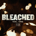 BLEACHED - VOL. ONE
