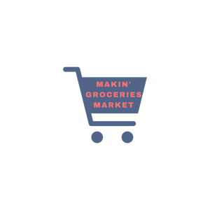 Makin' Groceries Market