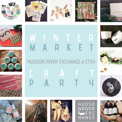 Tidy Thyme at the Hudson River Exchange Winter Market & Etsy Craft Party Sat 12/3 in Hudson