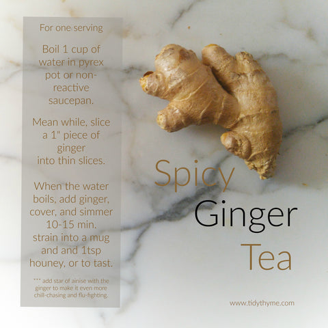 Tidy Thyme 100% Plant Based Cleaning and Home presents our recipe for Spicy Ginger Tea!