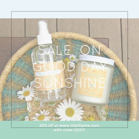 Tidy Thyme, maker of 100% plant based products for green cleaning and the natural home, is having a 20% off sale all July on our Good Day Sunshine aromatherapy blend of pure essential oils, available as a Room & Linen Spray or a Non-GMO Soy Candle.