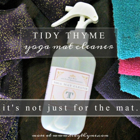 Tidy Thyme Plant Based Home and Natural Cleaning Products presents our Yoga Mat Cleaner, which does double duty at the gym, wiping down benches and machines safely and effectively, without any harsh chemicals.