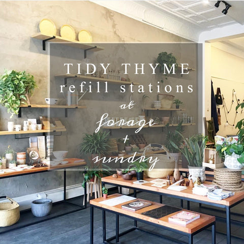 Find Tidy Thyme Plant Based Cleaning and Home Products at Forage + Sundry in Troy, NY - now offering Refill Stations for our Multi Purpose Cleaner and Scrubbing Powder!