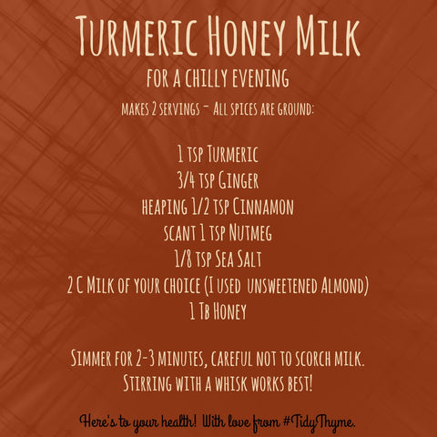 Tidy Thyme 100% Plant-Based Home and Cleaning shares their recipe for yummy, healthy Turmeric Honey Milk, a warm and delicious treat before bed.