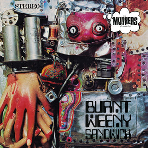 FRANK ZAPPA & THE MOTHERS OF INVENTION - BURNT WEENY SANDWICH VINYL