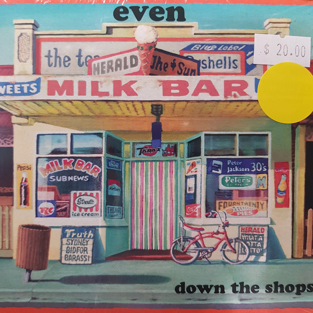 EVEN - DOWN THE SHOPS CD