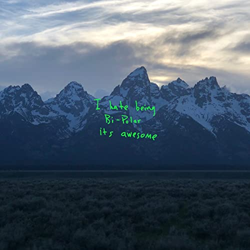 KANYE WEST - YE I HATE BEING BI-POLAR IT'S AWESOME VINYL