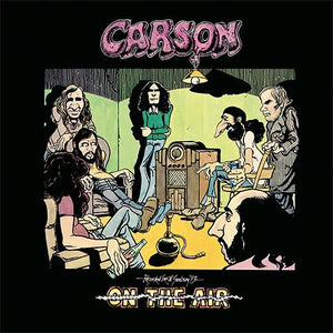 CARSON - ON THE AIR: RECORDED LIVE 1970-1973 2CD