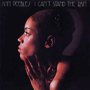 ANN PEEBLES - I CAN'T STAND THE RAIN VINYL