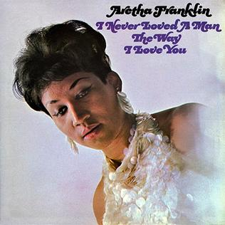 ARETHA FRANKLIN - I NEVER LOVED A MAN THE WAY I LOVE YOU VINYL