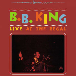 B.B. KING - LIVE AT THE REGAL VINYL