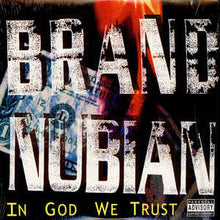 Load image into Gallery viewer, BRAND NUBIAN - IN GOD WE TRUST (2LP) VINYL