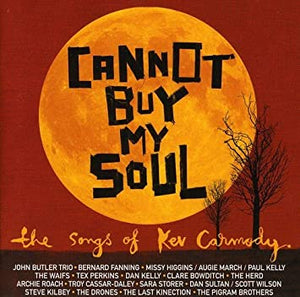 VARIOUS - CANNOT BUY MY SOUL: THE SONGS OF KEV CARMODY (RED/BLACK COLOURED 2LP) VINYL