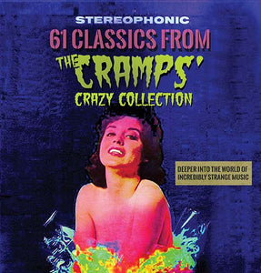 VARIOUS - 61 CLASSICS FROM THE CRAMPS' CRAZY COLLECTION 2CD