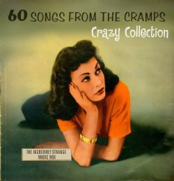 VARIOUS - 60 SONGS FROM THE CRAMPS' CRAZY COLLECTION 2CD
