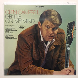 GLEN CAMPBELL - GENTLE ON MY MIND VINYL