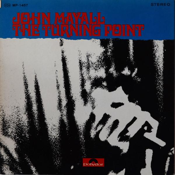 JOHN MAYALL - THE TURNING POINT (USED VINYL 1969 UK M-/M-)