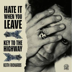 "KEITH RICHARDS - HATE IT WHEN YOU LEAVE / KEY TO THE HIGHWAY (RED COLOURED 7"") VINYL RSD 2020"