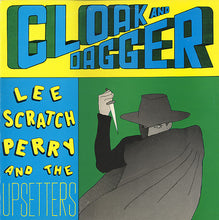 Load image into Gallery viewer, LEE SCRATCH PERRY & UPSETTERS - CLOAK & DAGGER VINYL