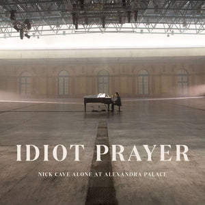 *PRE ORDER PRICE* NICK CAVE - IDIOT PRAYER: NICK CAVE ALONE AT ALEXANDRA PALACE (2LP) VINYL *DUE MID NOVEMBER*