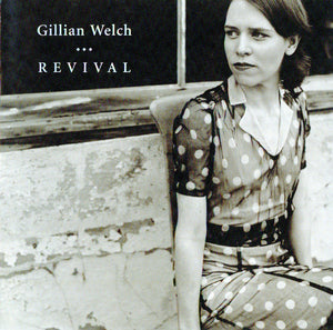 GILLIAN WELCH - REVIVAL CD