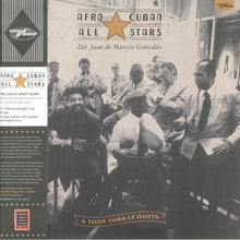 Load image into Gallery viewer, AFRO CUBAN ALL STARS - A TODA CUBA LE GUSTA (2LP) VINYL