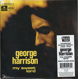 GEORGE HARRISON - MY SWEET LORD (CLEAR COLOURED) RSD 2020 7""