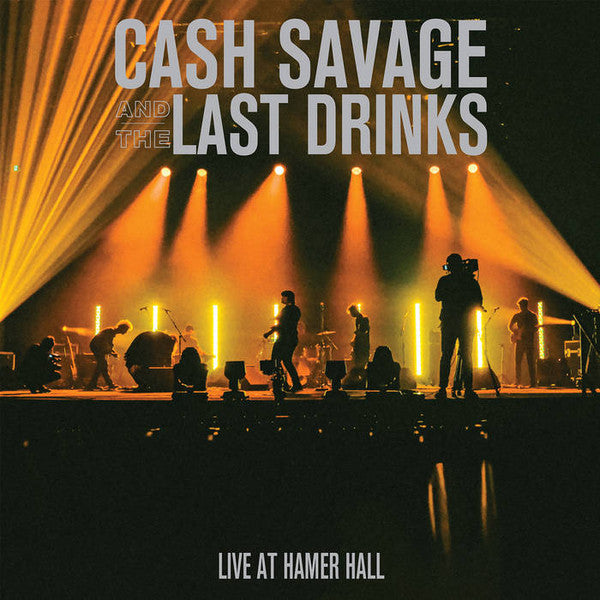 CASH SAVAGE & THE LAST DRINKS - LIVE AT HAMER HALL VINYL