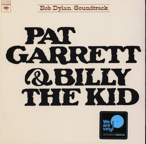 BOB DYLAN - PAT GARRETT & BILLY THE KID SOUNDTRACK VINYL