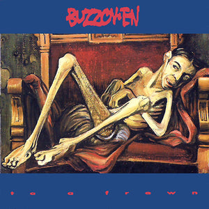 BUZZOV•EN - TO A FROWN (USED VINYL 1993 US M-/EX+)