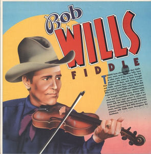 BOB WILLS - FIDDLE (USED VINYL 1987 US M-/M-)