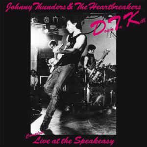 JOHNNY THUNDERS & THE HEARTBREAKERS - D.T.K. (RED COLOURED) VINYL