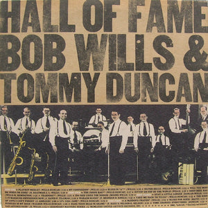 BOB WILLS & TOMMY DUNCAN - HALL OF FAME (2LP) (USED VINYL 1972 US M-/M-)
