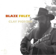Load image into Gallery viewer, BLAZE FOLEY - CLAY PIGEONS VINYL