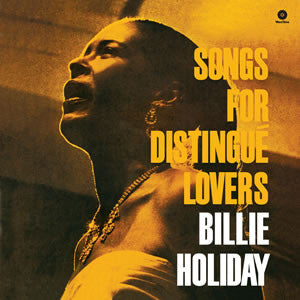 BILLIE HOLIDAY - SONGS FOR DISTINGUE LOVERS VINYL
