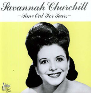 SAVANNAH CHURCHILL - TIME OUT FOR TEARS (USED VINYL 1985 SWEDEN M-/M-)