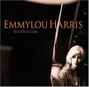 EMMYLOU HARRIS - RED DIRT GIRL (RED COLOURED 2LP) VINYL