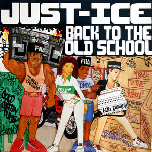 JUST-ICE - BACK TO THE OLD SCHOOL (USED VINYL 1986 US M-/M-)