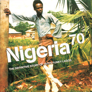 VARIOUS - NIGERIA 70: THE DEFINITIVE STORY OF 1970'S FUNKY LAGOS (3LP) VINYL