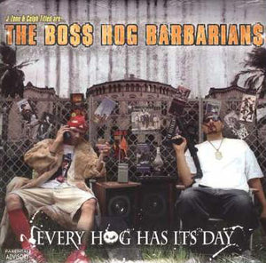 BOSS HOG BARBARIANS - EVERY HOG HAS IT'S DAY (2LP) (USED VINYL US EX+/M-/EX)