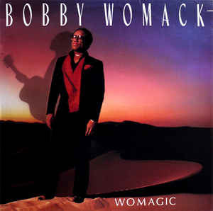 BOBBY WOMACK - WOMAGIC (USED VINYL 1986 US M-/EX)