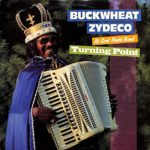 BUCKWHEAT ZYDECO - TURNING POINT (USED VINYL 1988 US M-/EX+)