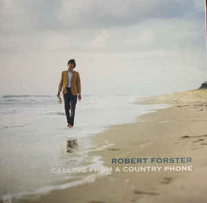 "Robert Forster ‎– Calling From A Country Phone (LP + 7"") VINYL"