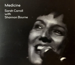 Sarah Carroll with Shannon Bourne - Medicine CD
