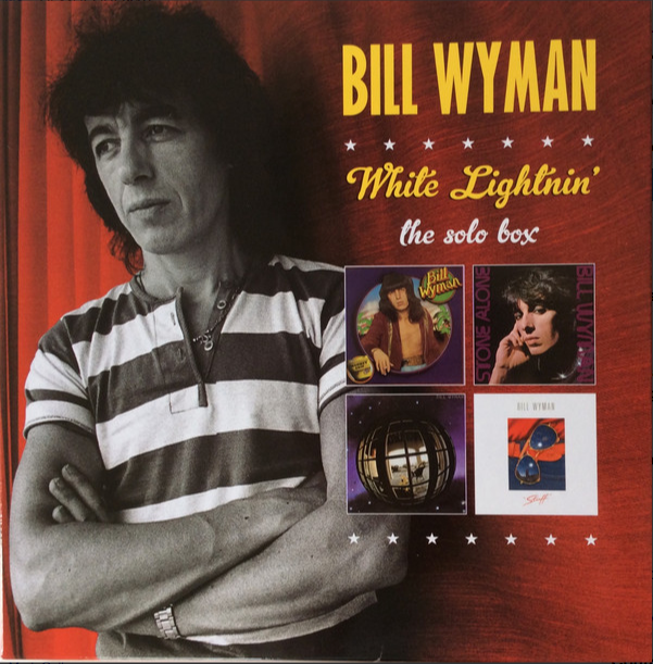 BILL WYMAN - WHITE LIGHTNIN': THE SOLO BOX (SIGNED! 4LP) VINYL BOX SET