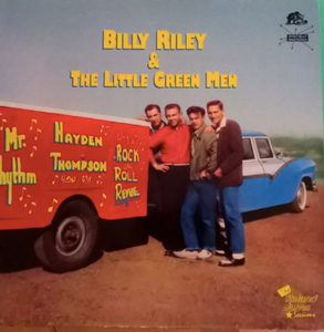 BILLY RILEY & THE LITTLE GREEN MEN - THE ROLAND JAMES SESSION (USED VINYL 1988 GERMANY M-/M-)